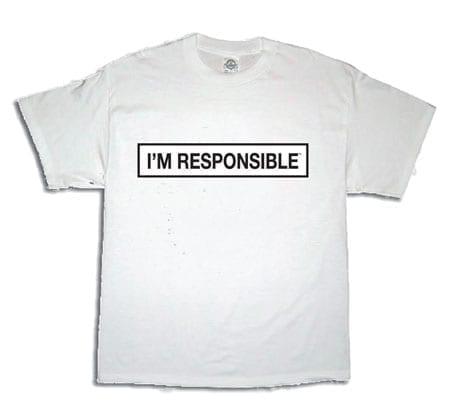 im responsible t shirt b