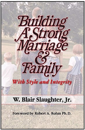 Building A Strong Marriage & Family
