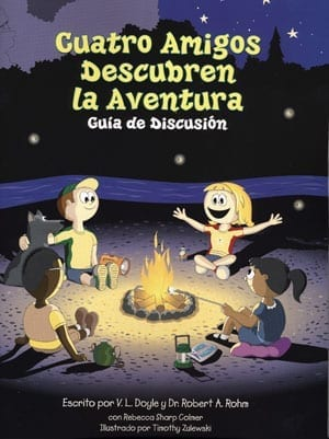 Cuatro Amigos Descubren la Aventura - Four Friends Find Fun
