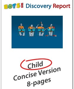 """FRENCH – Child's DISC Personality Profile, Concise Length """"BOTS"""" Version (8-pages), Discovery Report"""