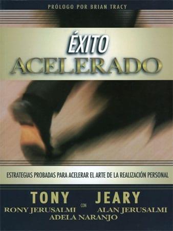 Exito Acelerado - Success Acceleration - Tony Jeary