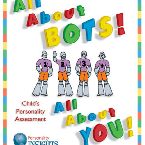 Child DISC Assessment Profile Booklet – All About Bots All About You