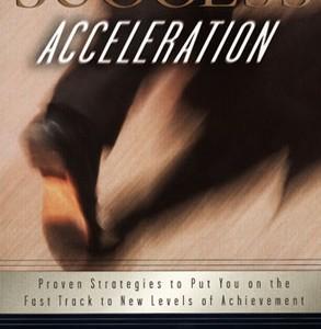 Success Acceleration