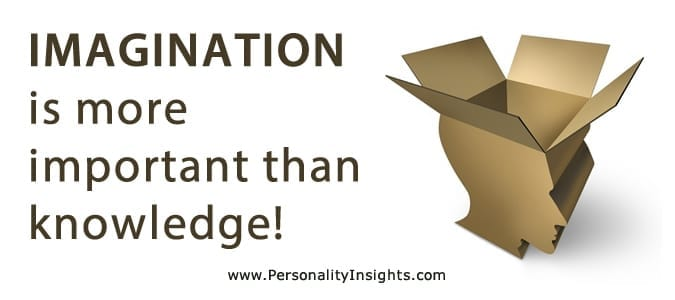 Tip: Imagination Is More Important Than Knowledge!
