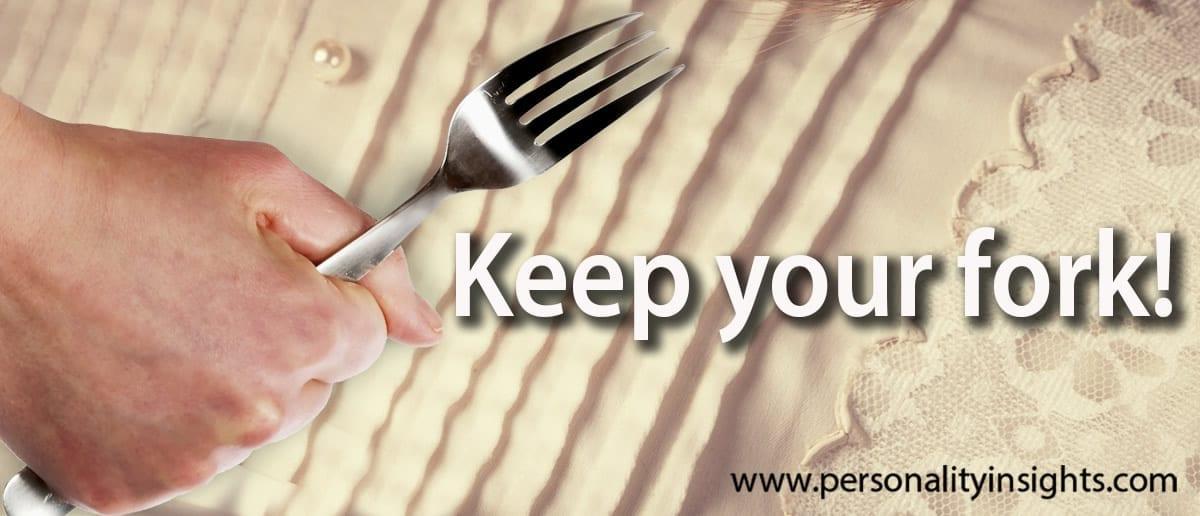 Tip: Keep your fork!