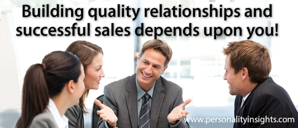 Tip: Building Quality Relationships And Successful Sales Depends Upon You!
