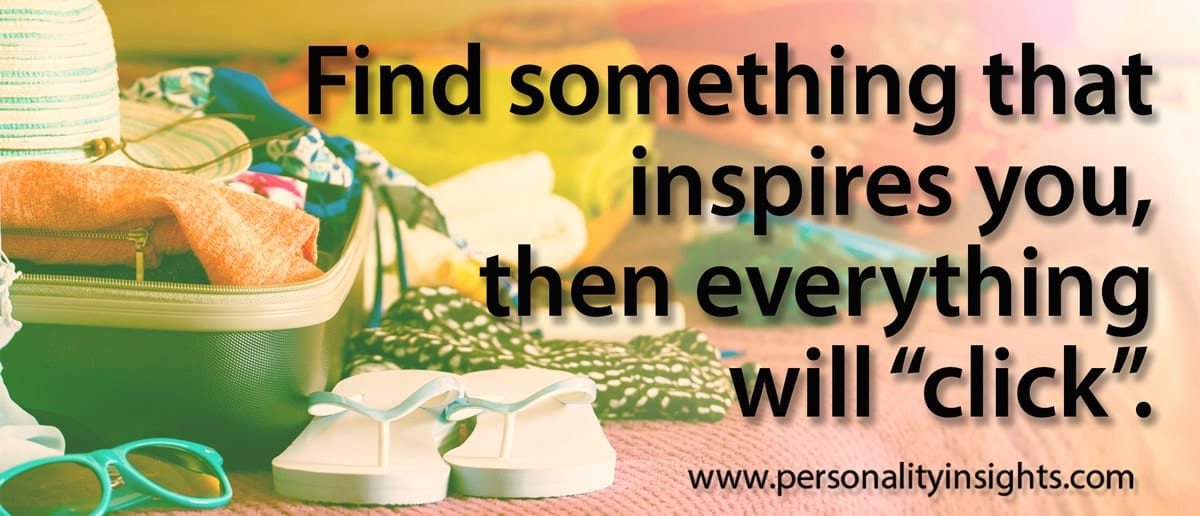 """Tip: Find something that inspires you, then everything will """"click""""."""