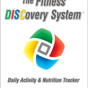 The Fitness DISCovery System Daily Activity & Nutrition Tracker