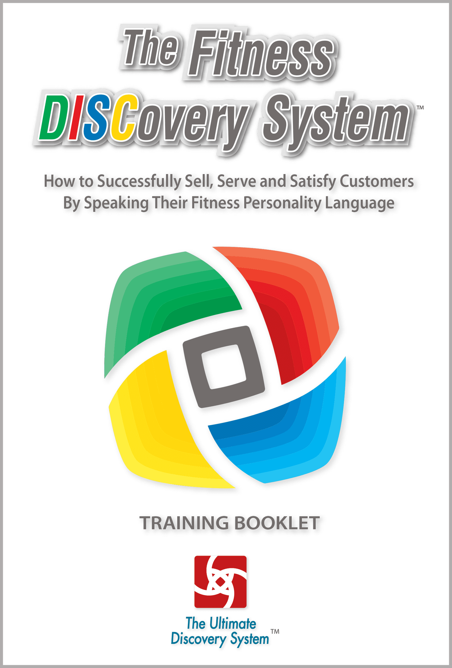 The Fitness DISCovery System Training Booklet