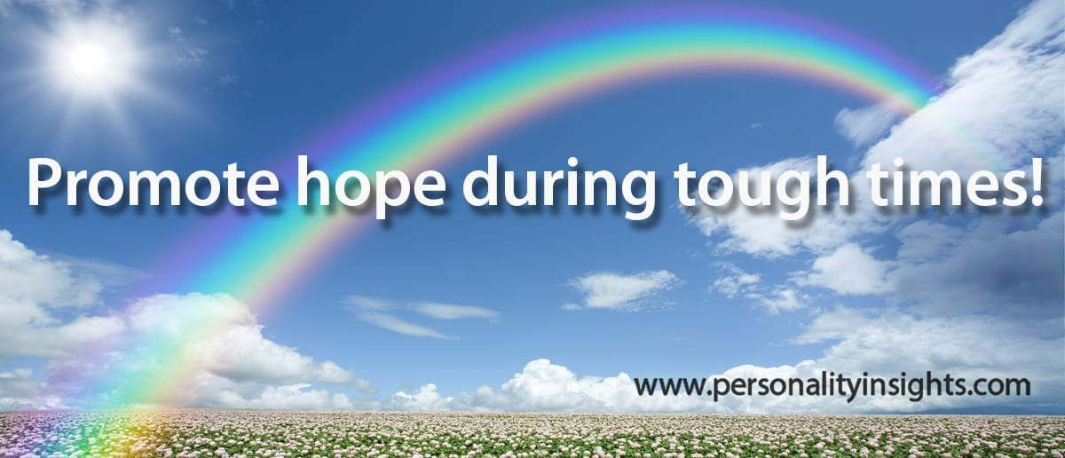 Tip: Promote Hope During Tough Times!