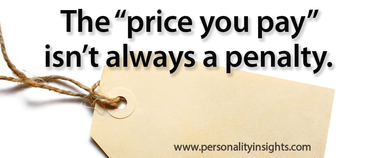 "Tip: The ""price You Pay"" Isn't Always A Penalty"