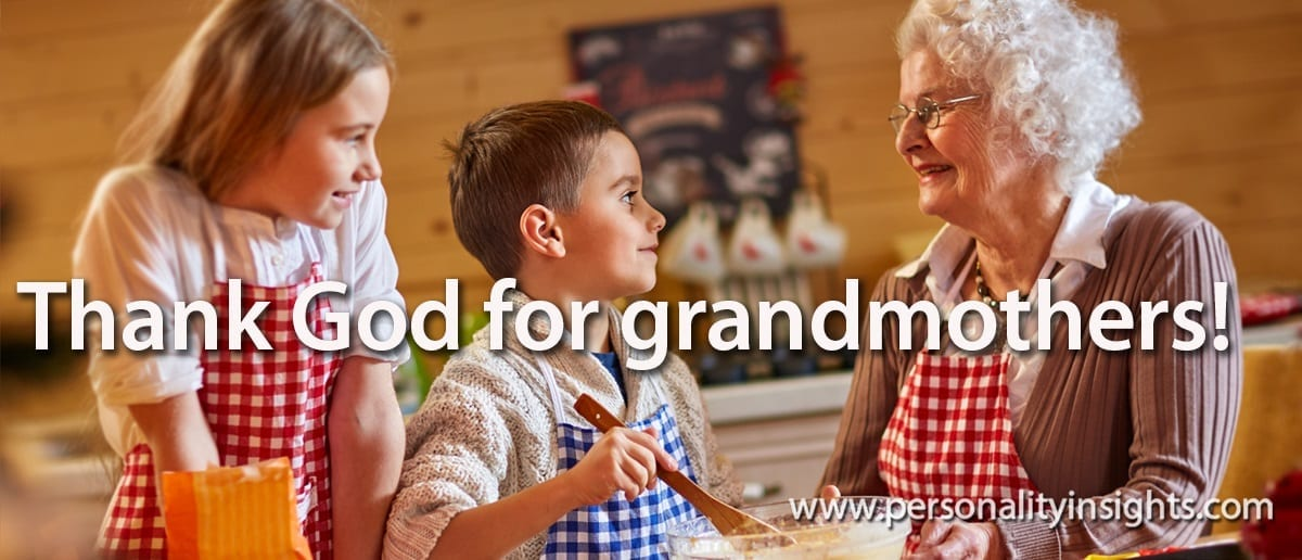 Tip: Thank God For Grandmothers!