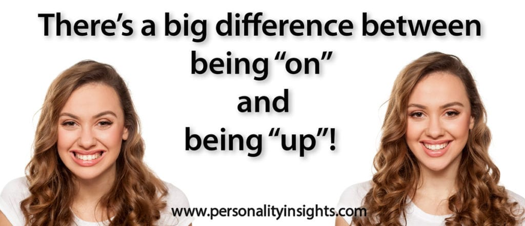 "Tip: There's a big difference between being ""on"" and being ""up""!"