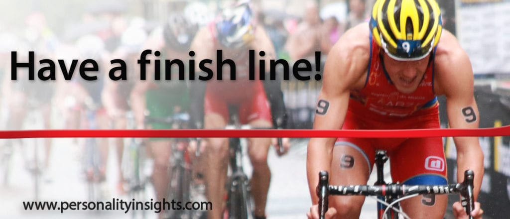 Tip: Have a finish line!
