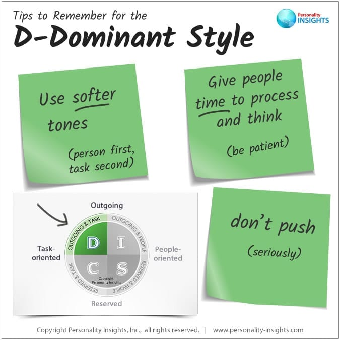 tips to remember for the D-Dominant personality style