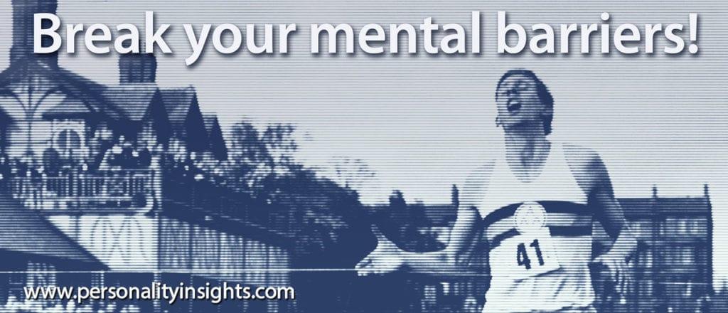 Tip: Break your mental barriers!