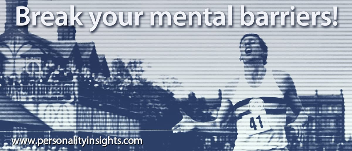 Tip: Break Your Mental Barriers!
