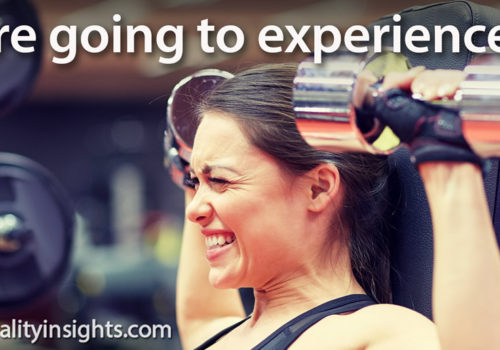 Tip: You Are Going To Experience Pain!