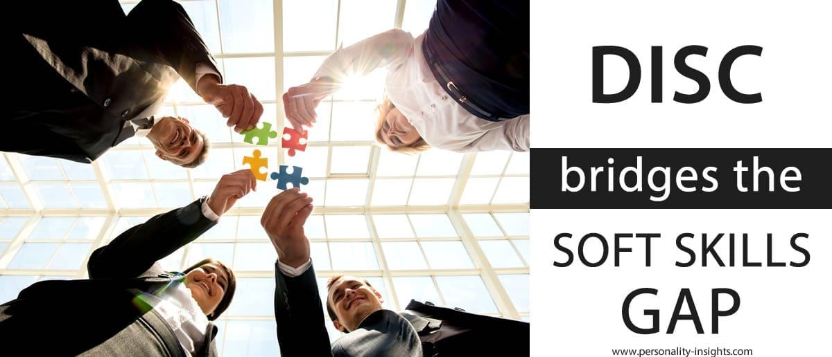"DISC Bridges Today's ""Soft Skills Gap"""