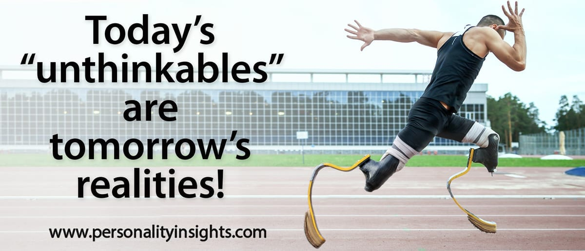 """Tip: Today's """"unthinkables"""" are tomorrow's realities!"""