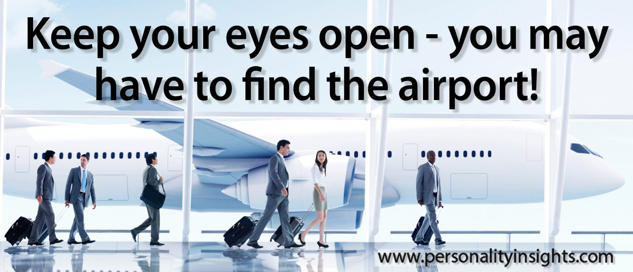 Tip:  Keep Your Eyes Open – You May Have To Find The Airport!