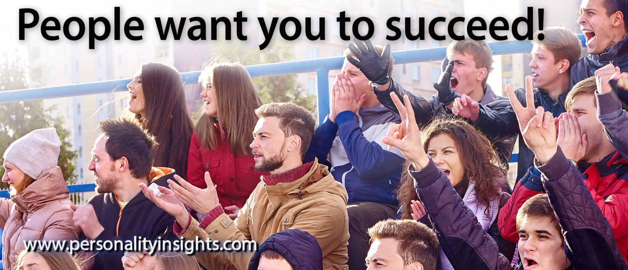 Tip: People want you to succeed!