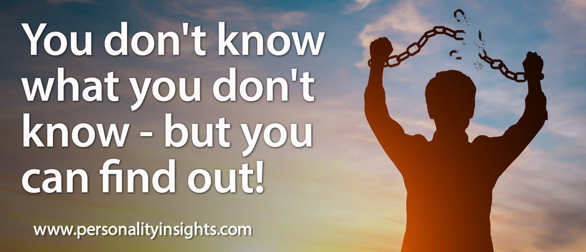 Tip: You don't know what you don't know – but you can find out!