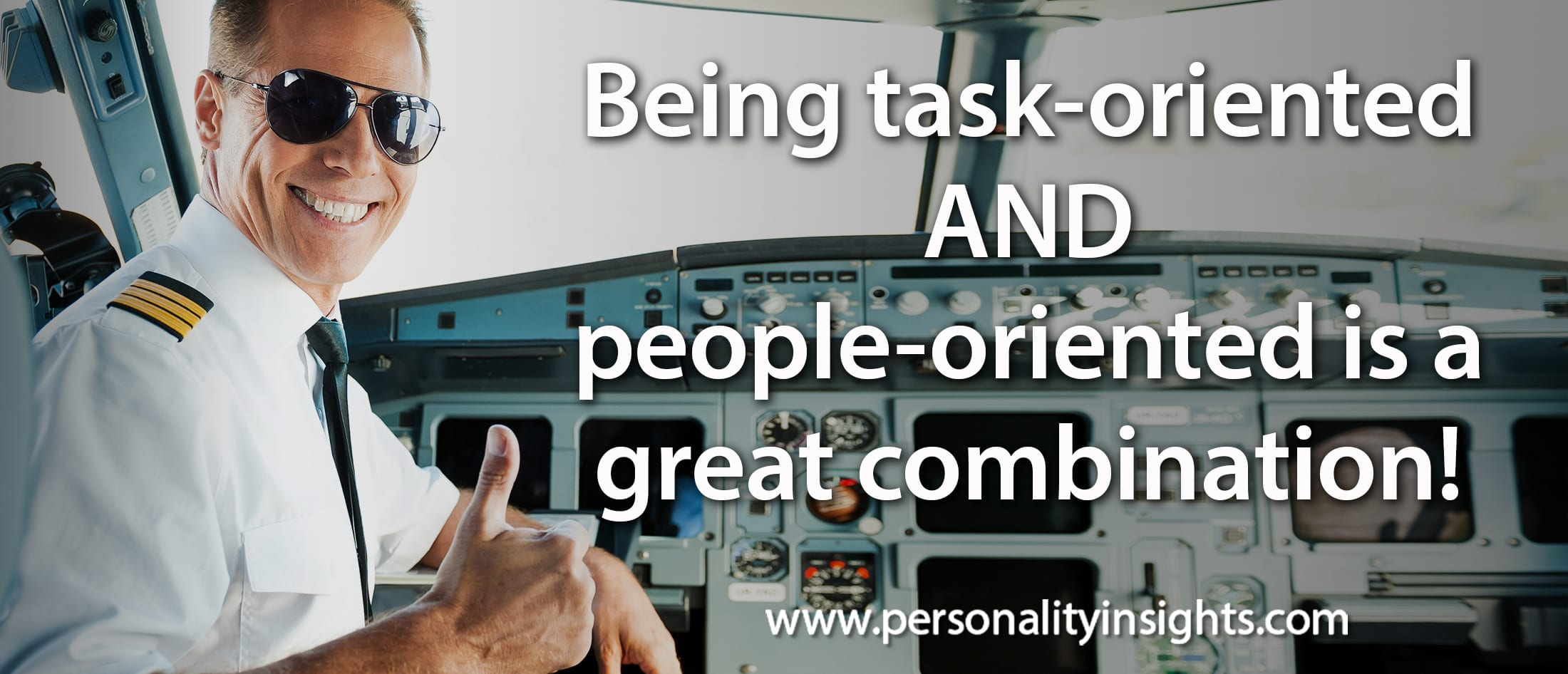 Tip:  Being task-oriented AND people-oriented is a great combination!