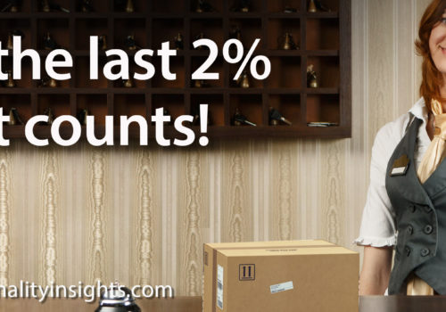 Tip: It's The Last 2% That Counts!