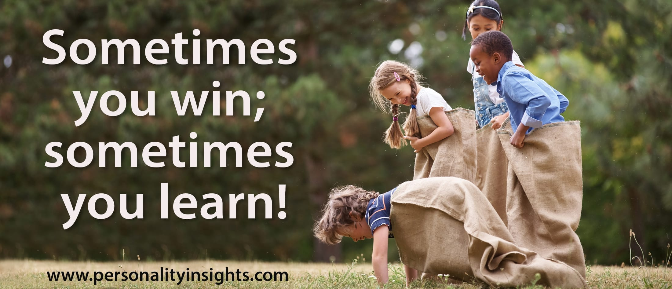 Tip: Sometimes you win; sometimes you learn!