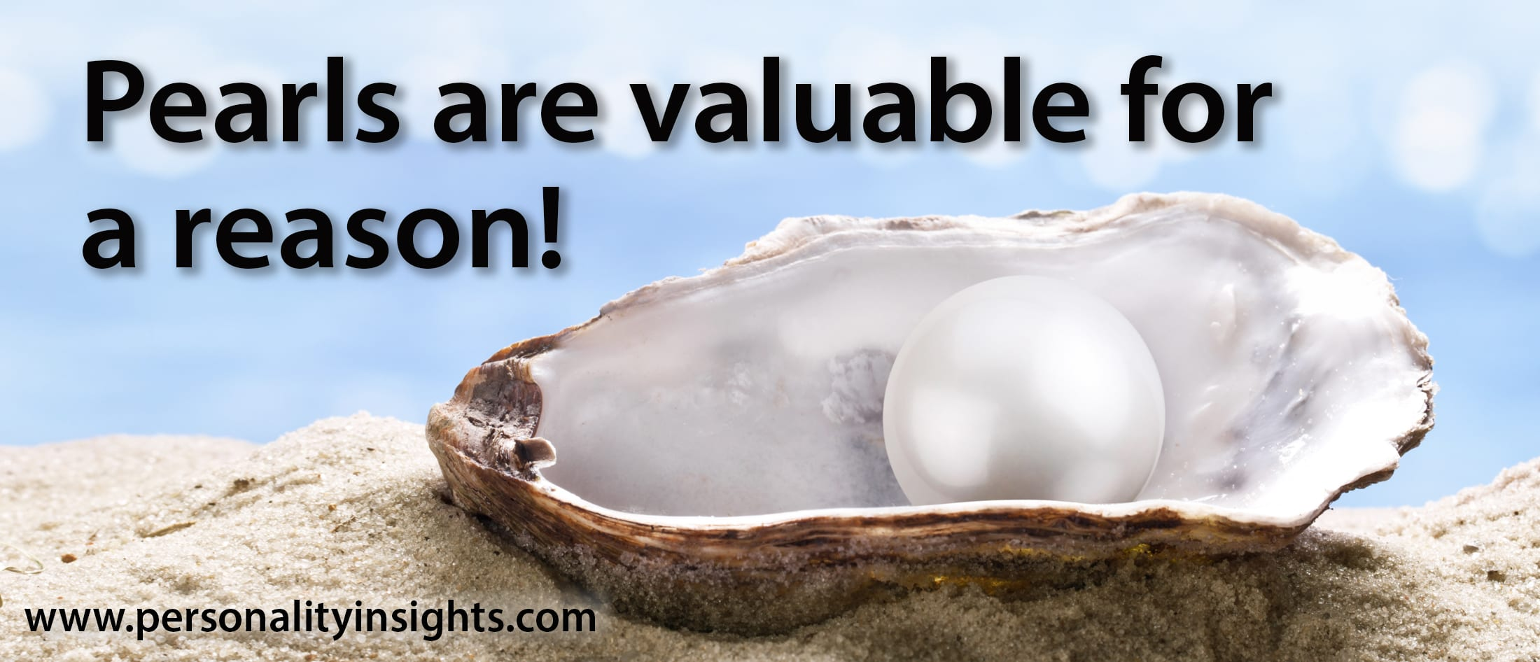 Tip: Pearls are valuable for a reason!