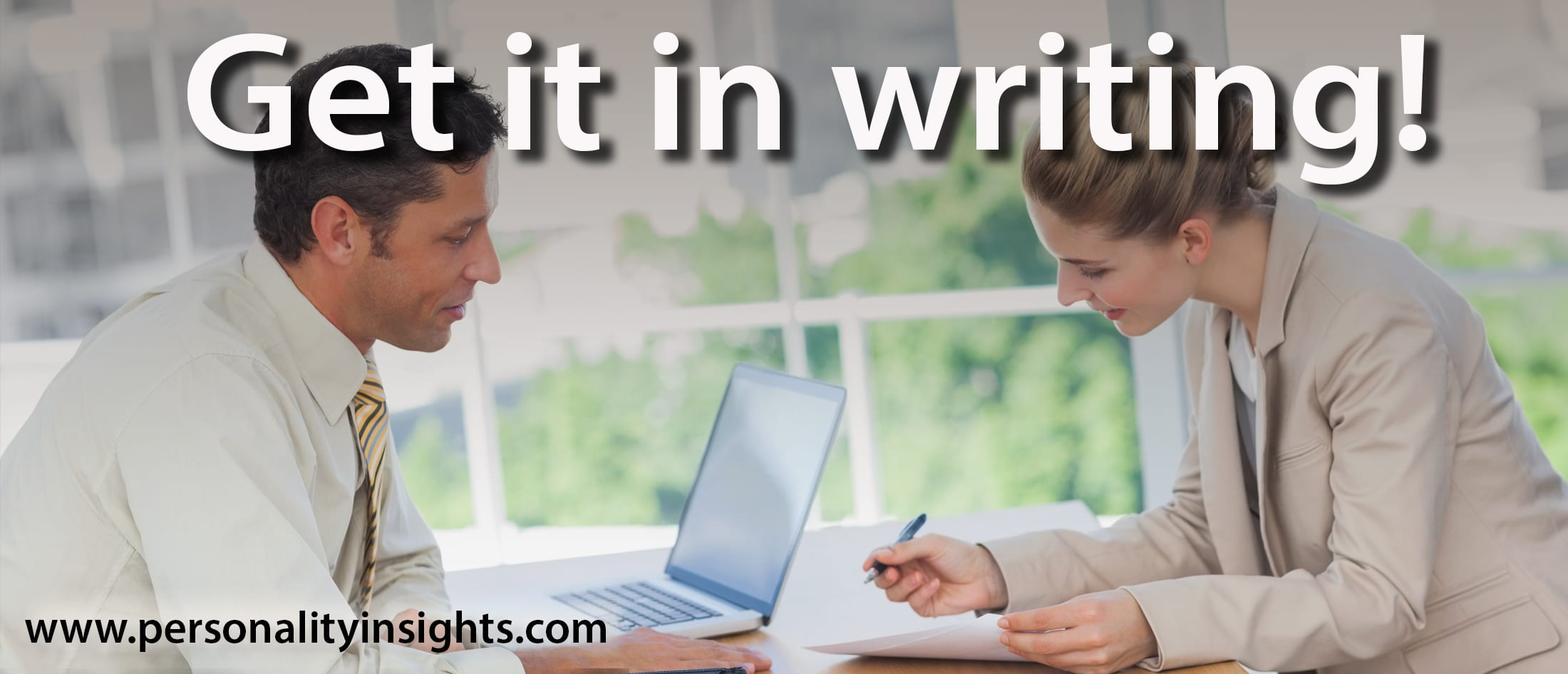 Tip:  Get it in writing!