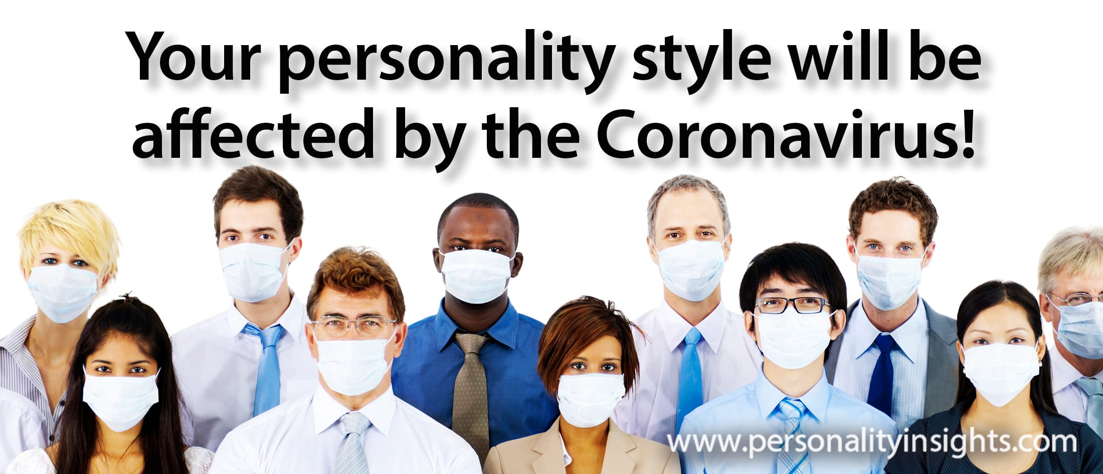 Tip: Your personality style will be affected by the coronavirus!